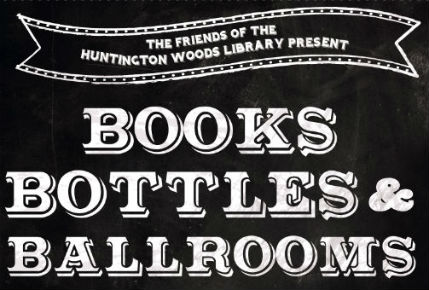 Friends of the HW Library present books bottles and ballrooms